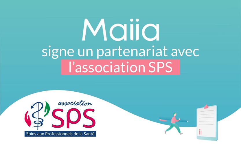 Maiia signe un partenariat avec l'association SPS pour renforcer son action d'aide et d'accompagnement auprès des professionnels de la santé en souffrance